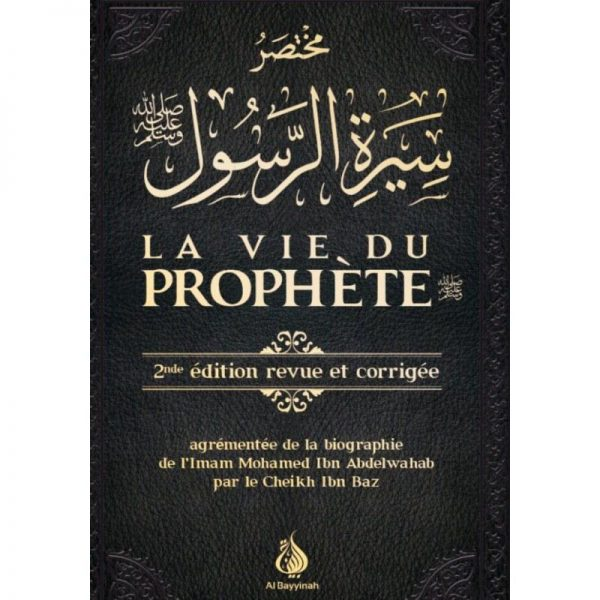 la vie du Prophète
