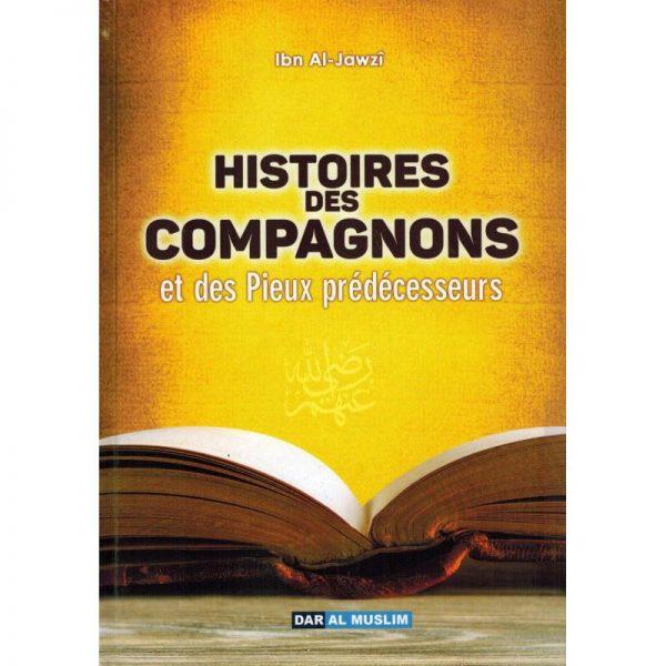 Histoires des compagnons et des pieux prédecesseurs