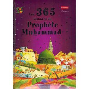 LES 365 HISTOIRES DU PROPHÈTE MUHAMMAD - SANIYASNAIN KHAN - GOOWORD