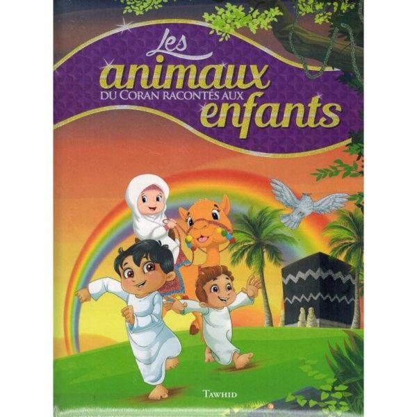 LES ANIMAUX DU CORAN RACONTÉS AU ENFANTS - TAWHID recto