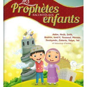 LES PROPHÈTES RACONTÉS AUX ENFANTS - salsabil