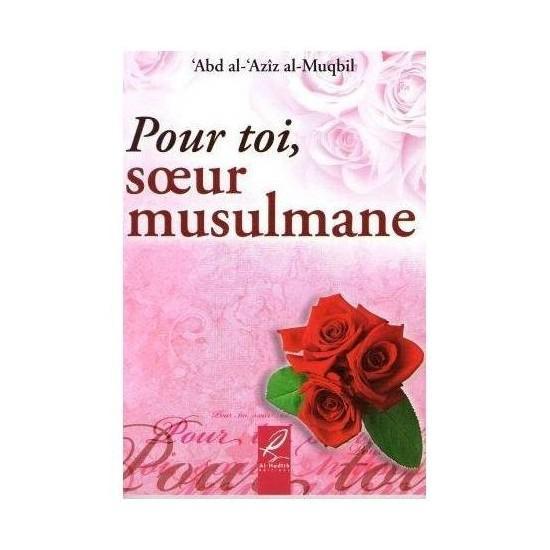 Pour toi soeur musulmane