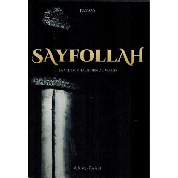 Sayfollah la vie de ibn al walid