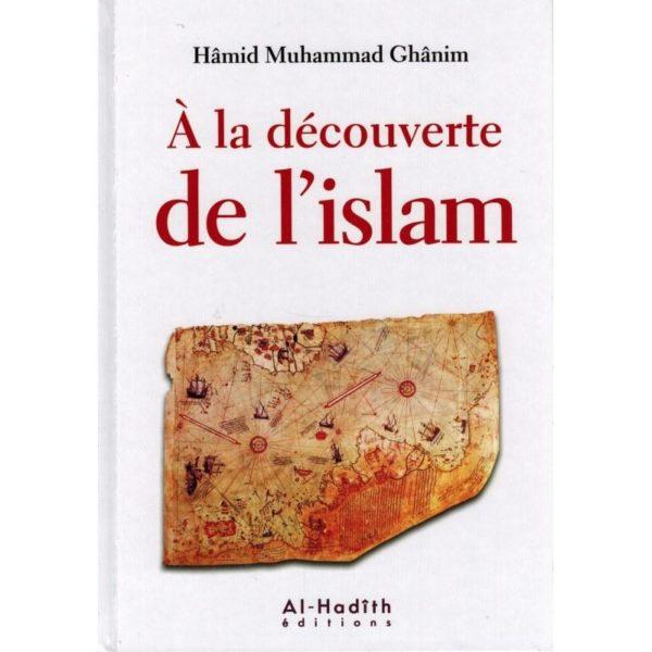A la découverte de l'Islam - Hâmid Muhammad Gânim - Al-Hadîth