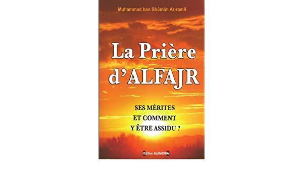 La prière d'Al Fajr ses mérites et comment y être assidu edition Al Madina salsabil