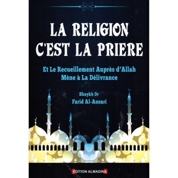 la-religion-c-est-la-priere-shaykh-farid-al-ansari-salsabil
