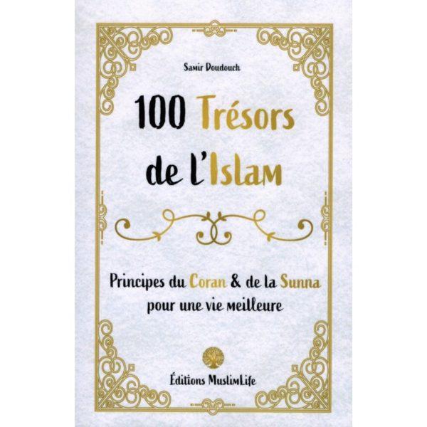 100-tresors-de-l-islam-principes-du-coran-et-de-la-sunna-samir-doudouch.jpg