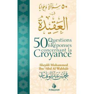 50-questions-reponses-concernant-la-croyance-al-bayyinah
