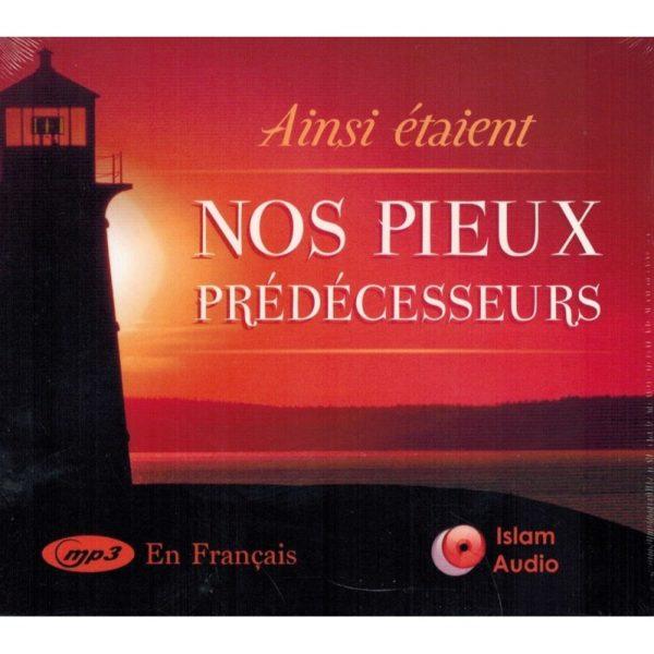 ainsi-etaient-nos-pieux-predecesseurs-islam-audio-francais-cd-mp3