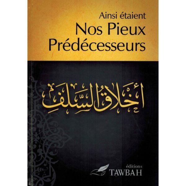 ainsi-etaient-nos-pieux-predecesseurs-tawbah
