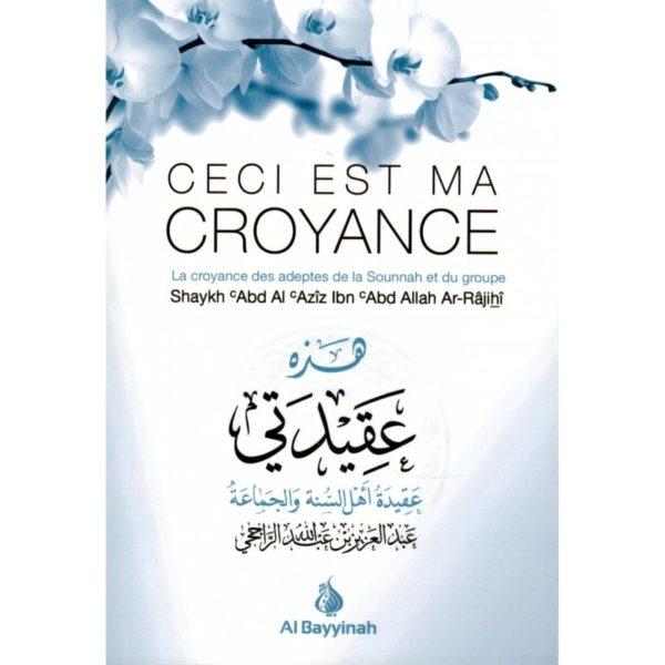 ceci-est-ma-croyance-al-bayyinah.jpg