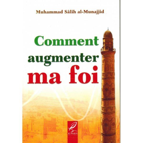 comment-augmenter-ma-foi-muhammad-salih-al-munajjid-al-hadith.jpg