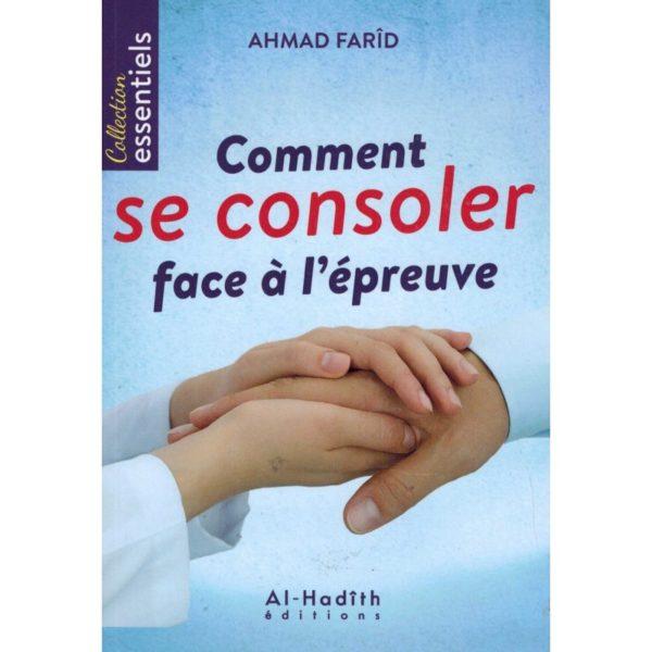 comment-se-consoler-face-a-l-epreuve-ahmad-farid-al-hadith.jpg