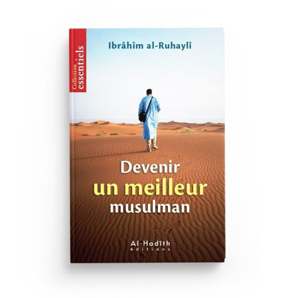 devenir-un-meilleur-musulman-ibrahim-al-ruhayli-editions-al-hadith.jpg