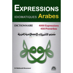 dictionnaire-expressions-idiomatiques-arabes-expressions-imagees-methaphoriques-proverbes-mahboubi-moussaoui