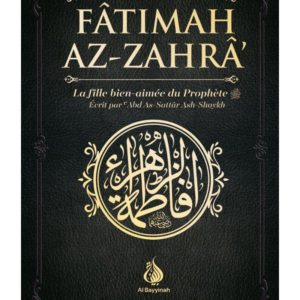 fatimah-az-zahra-la-fille-bien-aimee-du-prophete-abd-as-sattar-ash-shaykh-al-bayyinah