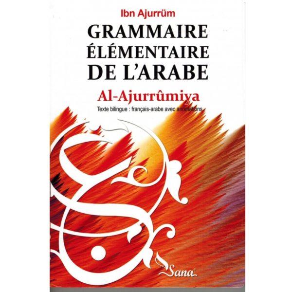 grammaire-elementaire-de-l-arabe-al-ajurrumiya-ibn-ajurrum-francais-arabe