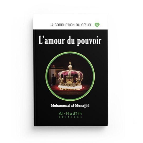 l-amour-du-pouvoir-muhammad-al-munajjid-editions-al-hadith