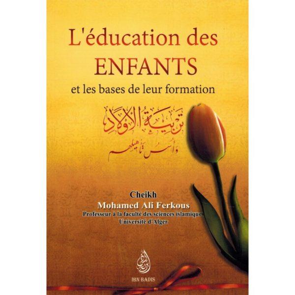 l-education-des-enfants-et-la-base-de-leur-formation-shaykh-ferkous-ibn-badis