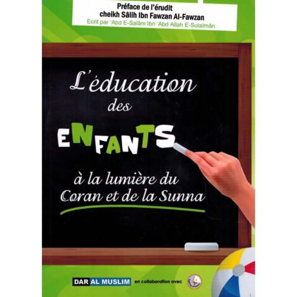 l-education-enfants-lumiere-coran-sunna-abd-as-salam-as-sulaiman-dar-al-muslim