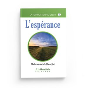 l-esperance-muhammad-al-munajjid-collection-munajjid-editions-al-hadith
