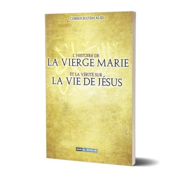 l-histoire-de-la-vierge-marie-et-la-verite-de-la-vie-de-jesus