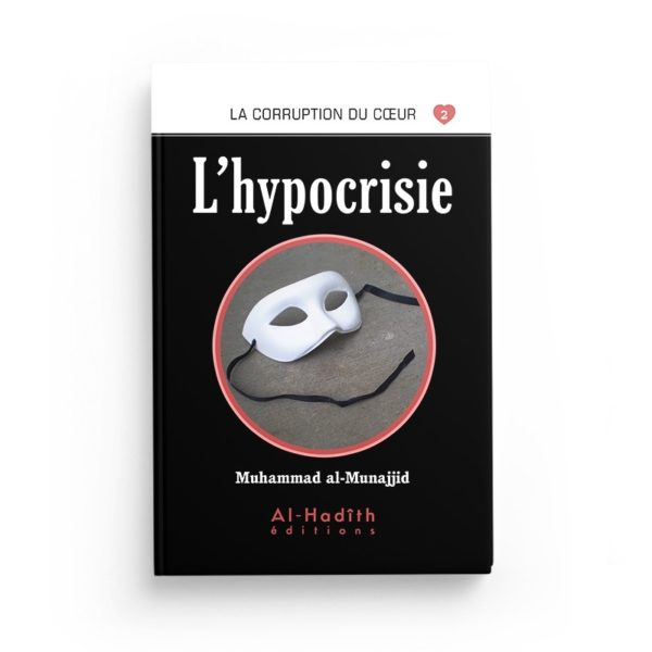 l-hypocrisie-muhammad-al-munajjid-editions-al-hadith
