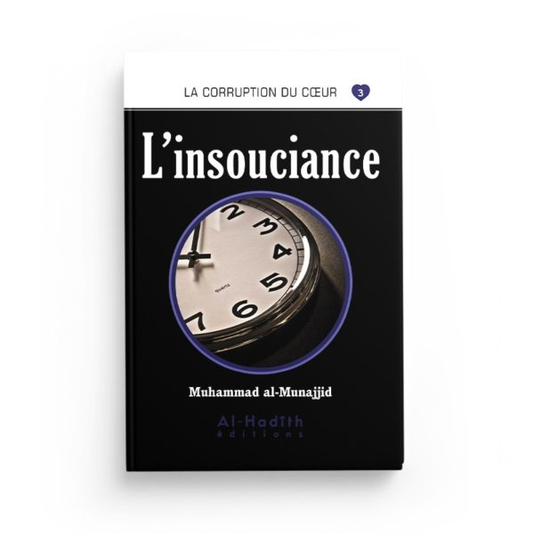 l-insouciance-muhammad-al-munajjid-editions-al-hadith