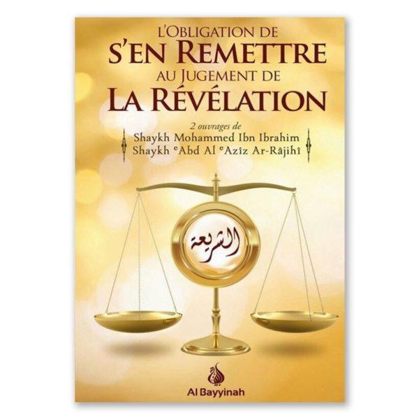 l-obligation-de-s-en-remettre-au-jugement-de-la-revelation-al-bayyinah.jpg