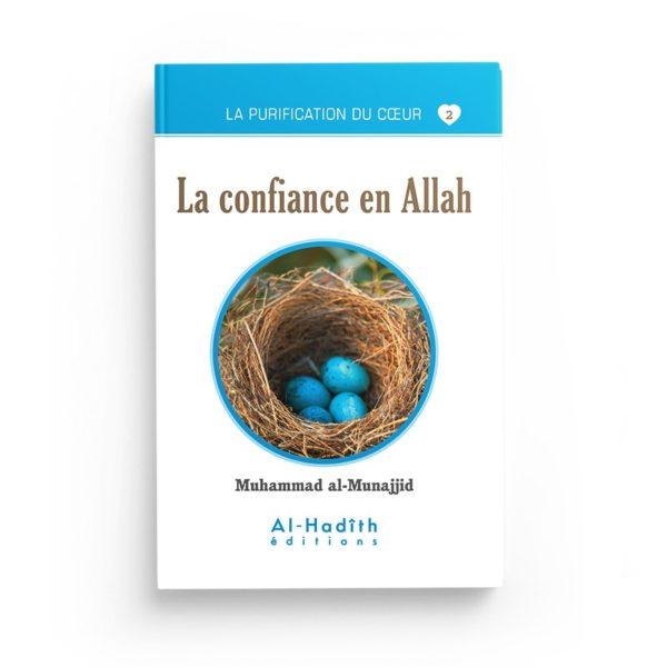 la-confiance-en-allah-muhammad-al-munajjid-collection-munajjid-editions-al-hadith