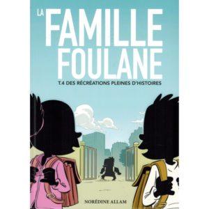 la-famille-foulane-tome-4-des-recreations-pleines-d-histoires-bdouin