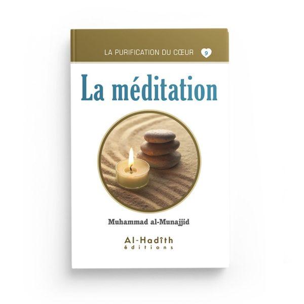 la-meditation-muhammad-al-munajjid-collection-munajjid-editions-al-hadith