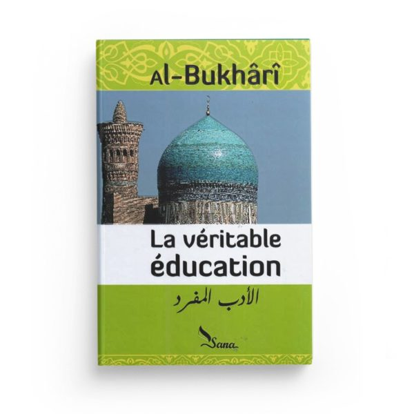 la-veritable-education-de-al-bukhari-al-adab-al-mufrad-editions-sana.jpg