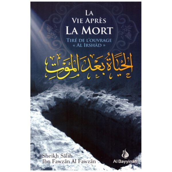 la-vie-apres-la-mort-tire-al-irshad-shaykh-al-fawzan-al-bayyinah.jpg