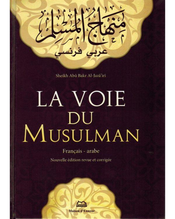 la-voie-du-musulman-arabe-francais-shaykh-abu-bakr-al-jaza-iri-maison-d-ennour.jpg