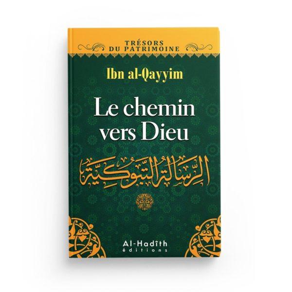 le-chemin-vers-dieu-ibn-qayyim-al-jawziyya-collection-tresors-du-patrimoine-editions-al-hadith.jpg