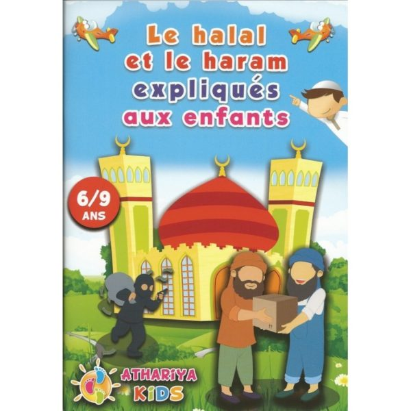 le-halal-et-le-haram-expliques-aux-enfants-6-9 ans-athariya-kids