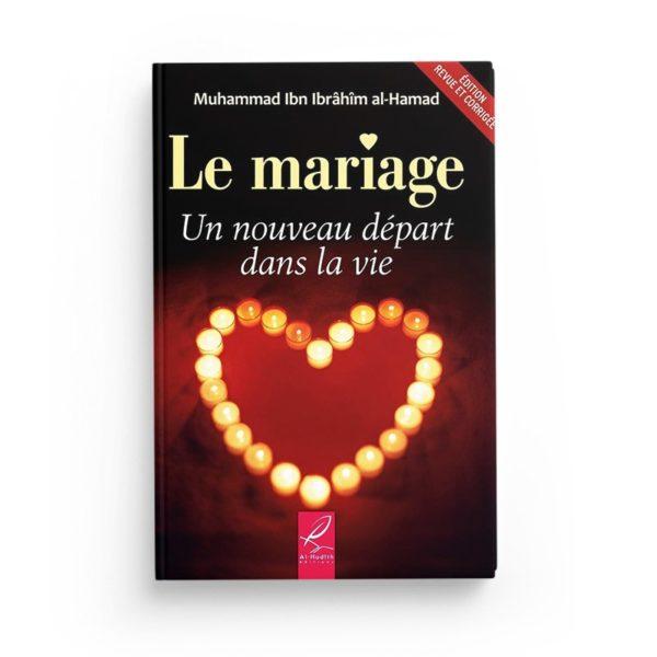 le-mariage-un-nouveau-depart-dans-la-vie-muhammad-ibn-ibrahim-al-hamad-editions-al-hadith