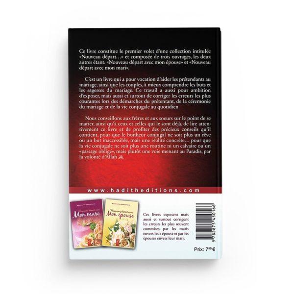 le-mariage-un-nouveau-depart-dans-la-vie-muhammad-ibn-ibrahim-al-hamad-editions-al-hadith-verso