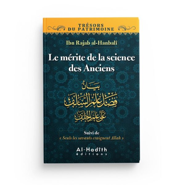 le-merite-de-la-science-des-anciens-ibn-rajab-al-hanbali-collection-tresors-du-patrimoine-editions-al-hadith