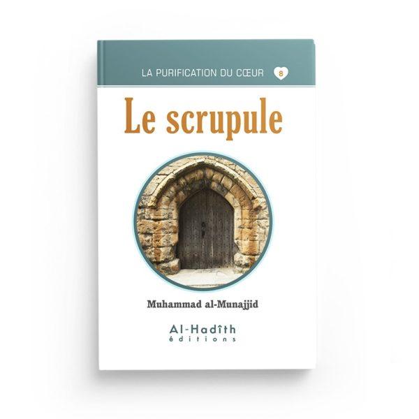le-scrupule-muhammad-al-munajjid-collection-munajjid-editions-al-hadith