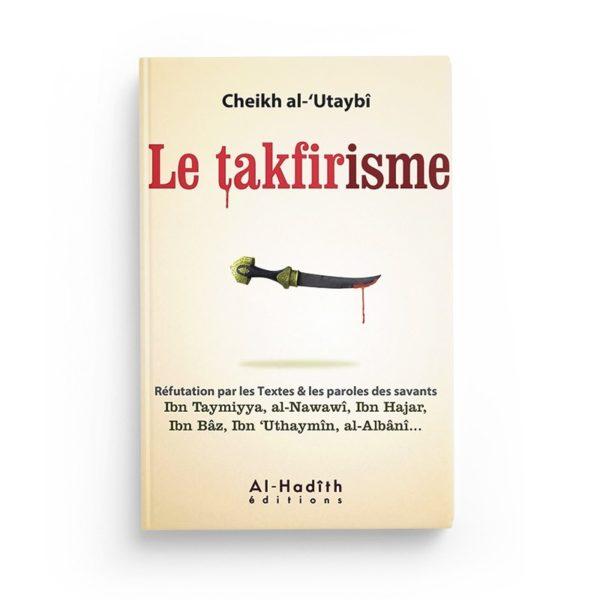 le-takfirisme-cheikh-al-utaybi-editions-al-hadith.jpg