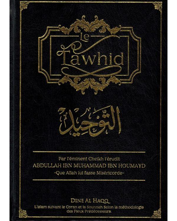 le-tawhid-abdullah-ibn-muhammad-ibn-houmayd-dine-al-haqq.jpg