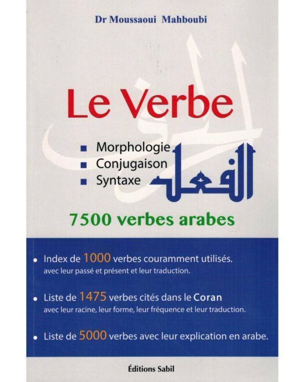 le-verbe-morphologie-conjugaison-syntaxe-7500-verbes-arabes-dr-moussaoui-mahboubi-sabil
