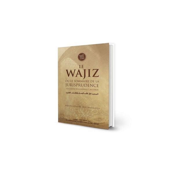 le-wajiz-ou-le-sommaire-de-la-jurisprudence-a-la-lumiere-de-la-sounna-et-du-coran-iiph.jpg