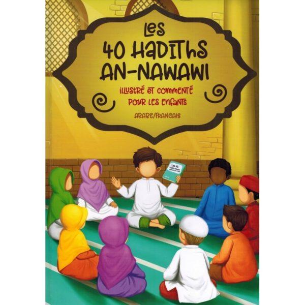 les-40-hadiths-an-nawawi-illustre-et-commente-pour-les-enfants-arabefrancais-muslimkid