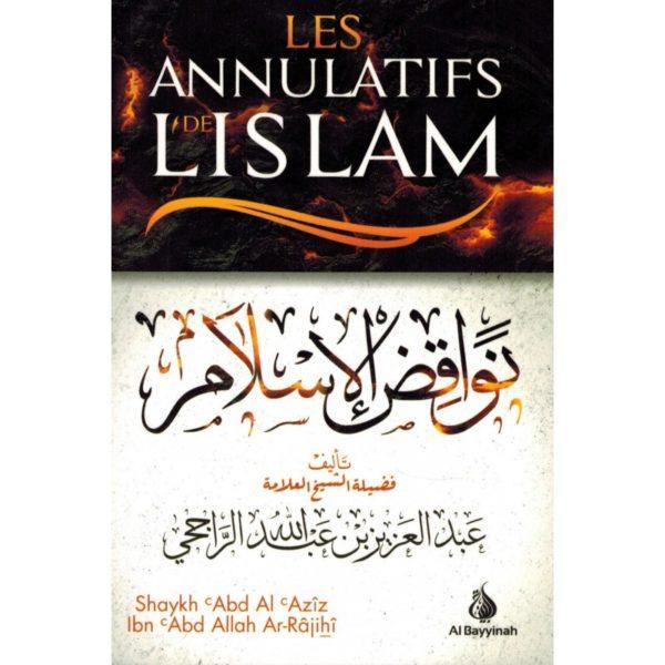 les-annulatifs-de-l-islam-nawaqid-al-islam-al-bayyinah.jpg