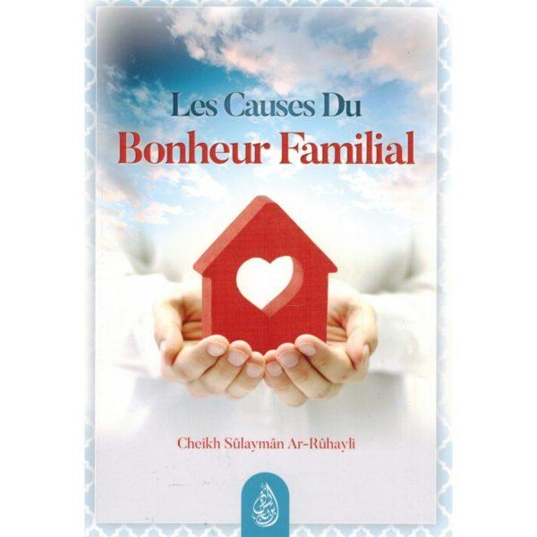les-causes-du-bonheur-familial-shaykh-ar-ruhayli-ibn-badis