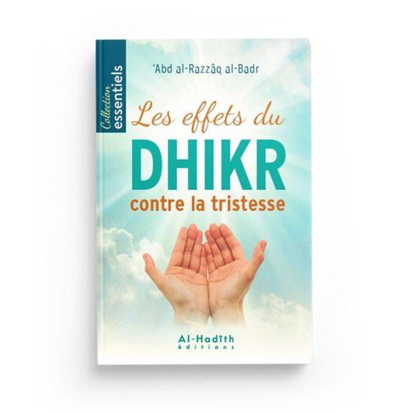 les-effets-du-dhikr-contre-la-tristesse-abd-al-razzaq-al-badr-editions-al-hadith.jpg