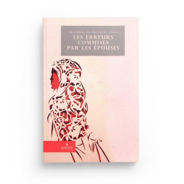 les-erreurs-commises-par-les-epouses-de-muhammad-ibn-ibrahim-al-hamad-edition-revue-et-corrigee-editions-assia